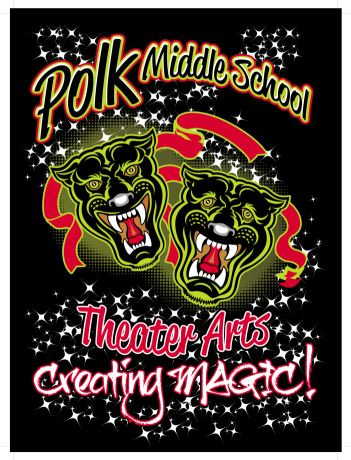 Polk Middle School Theater arts, Creating magic!