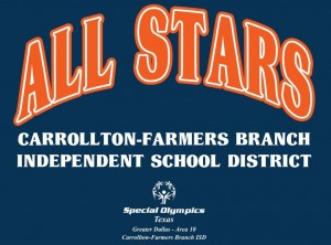 All Stars, Carrollton-Farmers Branch Independent School District with Special Olympics Texas