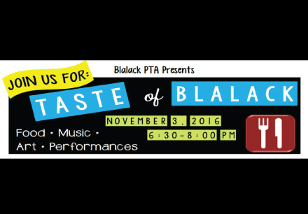 Taste of Blalack hosted by Blalack Middle School on November 3 from 6:30 to 8 PM