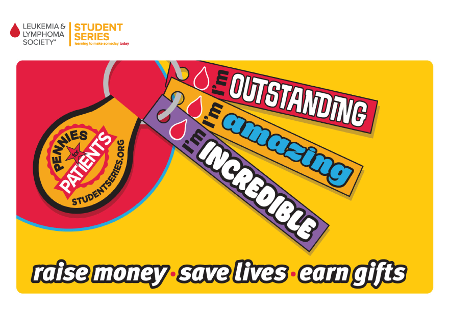 Leukemia & Lymphoma Society Student Series, Raise Money, Save lives and earn gifts