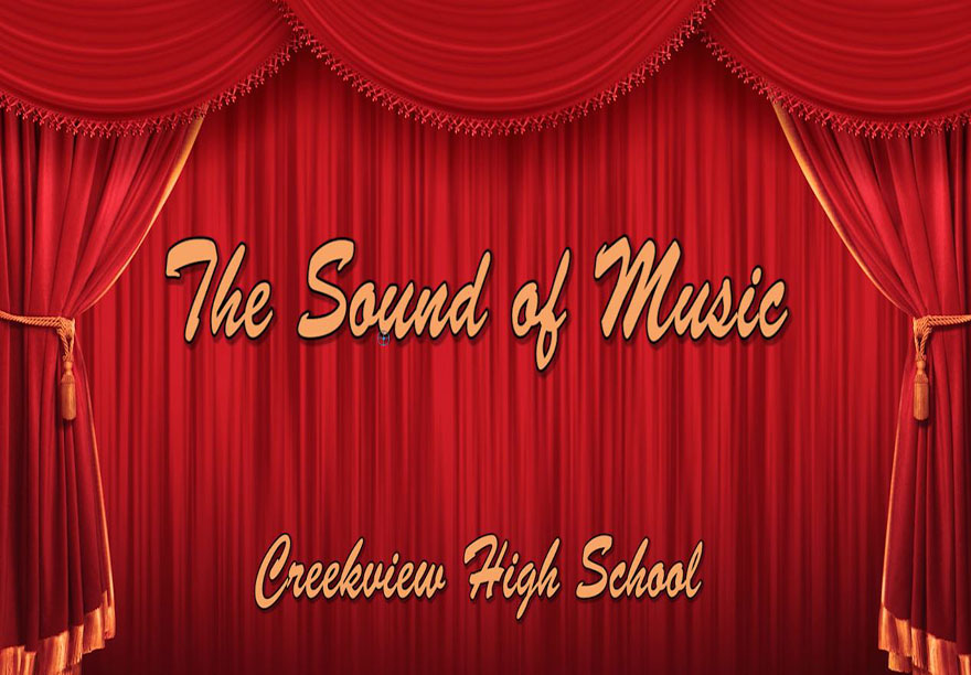 The Sound of Music at Creekview High School