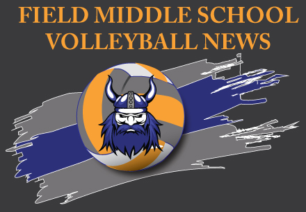 Field Middle School Volleyball News