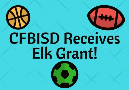 CFBISD Receives Elk Grant