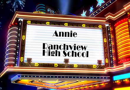 "Ranchview High School Presents ""Annie Jr."""