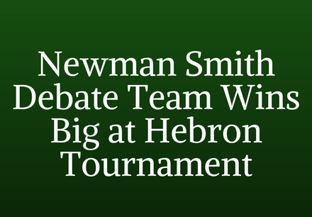 Newman Smith Debate Team Wins Big at Hebron Tournament