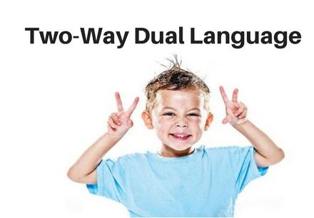 Two-Way Dual Language Program
