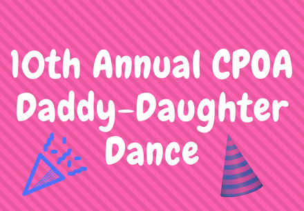 10th Annual CPOA Daddy-Daughter Dance