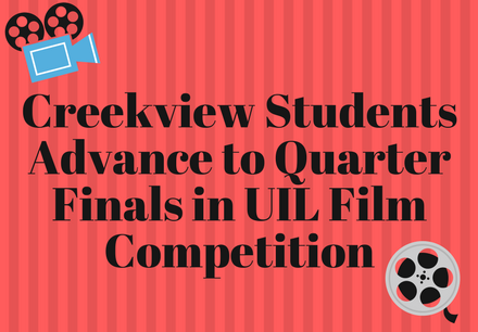 "Two Creekview students have advanced to quarter finals in the State UIL Young Filmmakers competition. They are part of 355 films that advanced out of more than 900 total entries. Please congratulate Spencer Olson for his documentary ""Run,"" and Inaara Muhammad for her narrative ""Kalopsia."" Best of luck moving forward!"