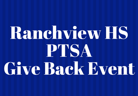 Ranchview HS PTSA Give Back Event