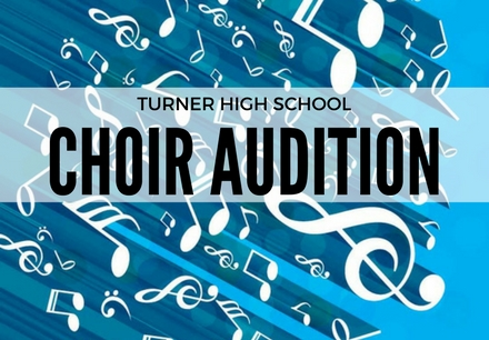 Turner High School Choir Audition Results