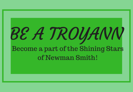 BE A TROYANN, become a part of the Shining Stars of Newman Smith