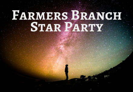 Farmers Branch Star Party