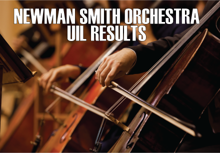 Newman Smith Orchestra UIL Results