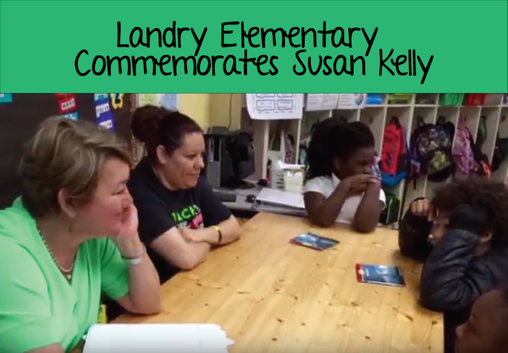 Landry Elementary Commemorates Susan Kelly