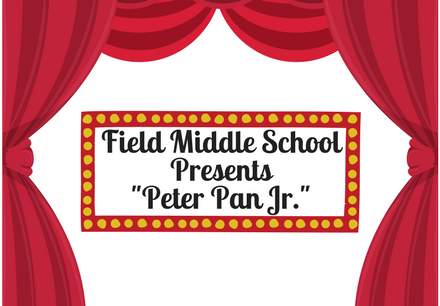 "Field Middle School Presents ""Peter Pan Jr."""