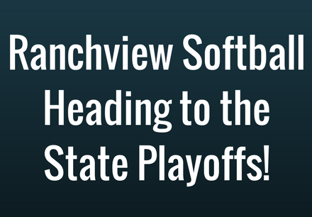Ranchview Softball Heading to the State Playoffs