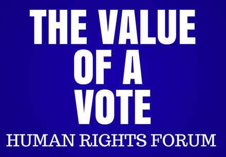 The Value of a Vote Hosted by Newman Smith