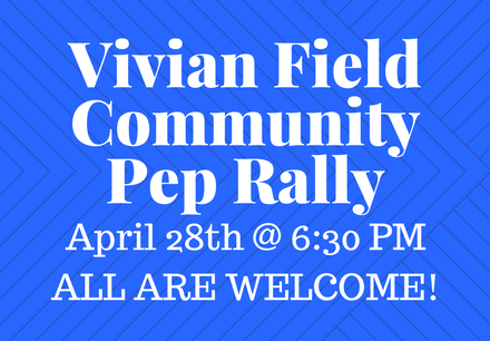 Vivian Field Community Pep Rally