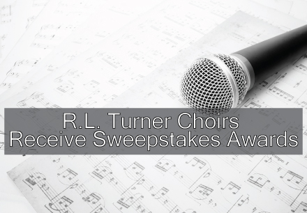 R.L. Turner Choirs Receive Sweepstakes Awards