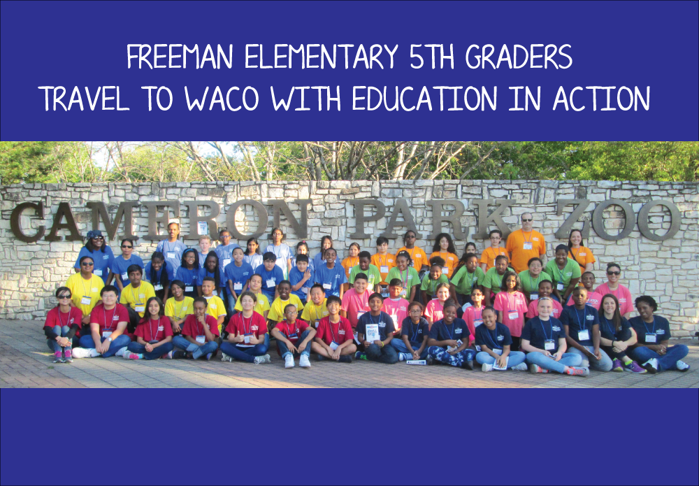 Freeman Elementary 5th graders travel to Waco with Education in Action
