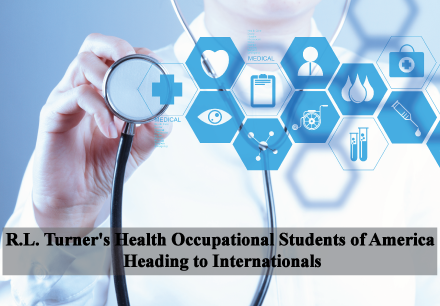 R.L. Turner's Health Occupational Students of America Heading to Internationals