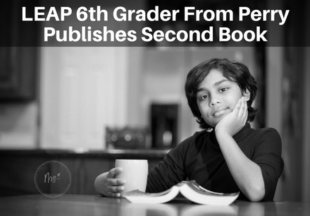 LEAP 6th Grader From Perry Publishes Second Book