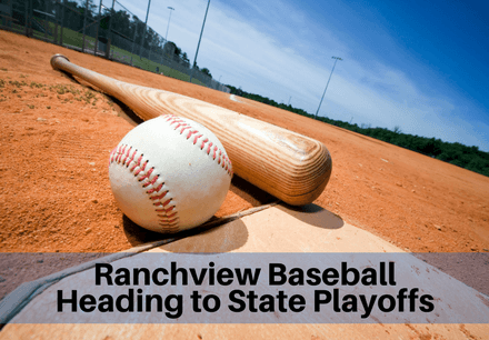 Ranchview Baseball Heading to State Playoffs (1)