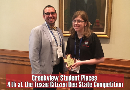 Creekview Student Places 4th at the Texas Citizen Bee State Competition