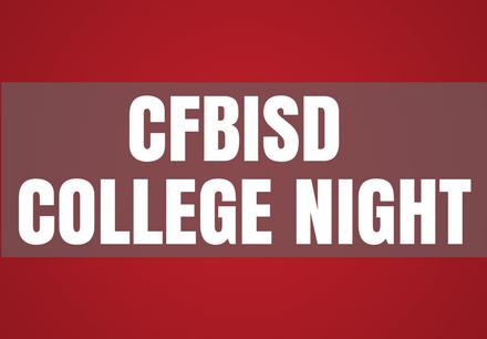 CFBISD COLLEGE NIGHT