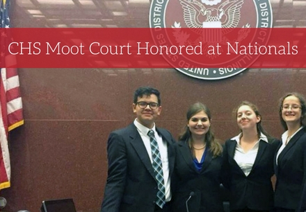 CHS Moot Court Shines at Nationals