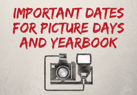Important Dates for Picture Days and Yearbook