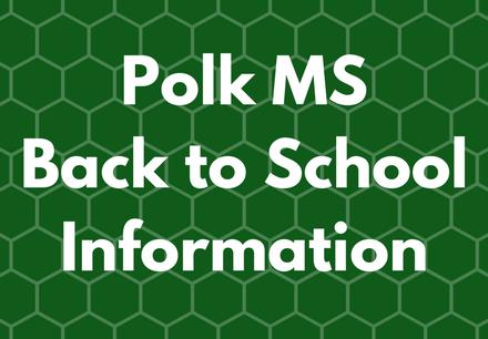 Polk Middle School Back to School Information