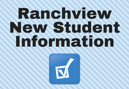 Ranchview New Student Information