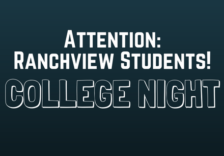 Ranchview Students! College Night