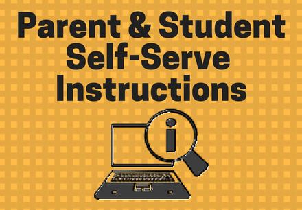 Parent & Student Self-Serve Instructions